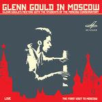 Alban Berg Glenn Gould in Moscow (Live)