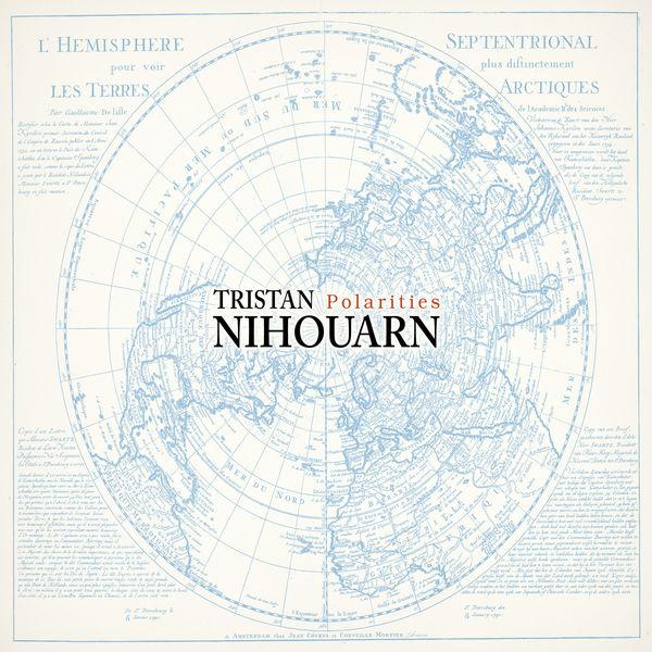 Tristan Nihouarn - Polarities