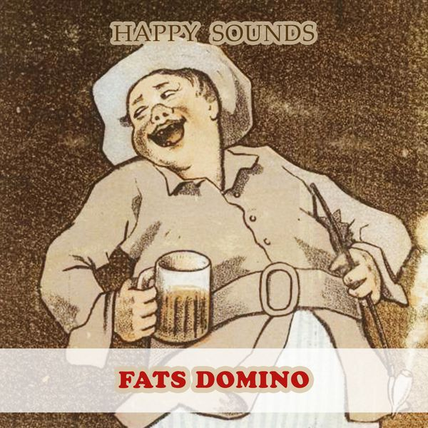 Fats Domino - Happy Sounds