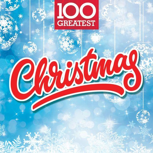 Various Artists - 100 Greatest Christmas