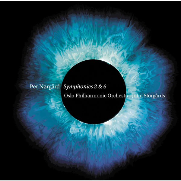 John Storgårds - Per Nørgård : Symphonies Nos. 2 & 6