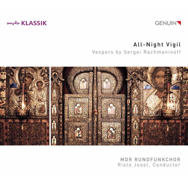 MDR Rundfunkchor - Risto Joost - Rachmaninov : All-Night Vigil