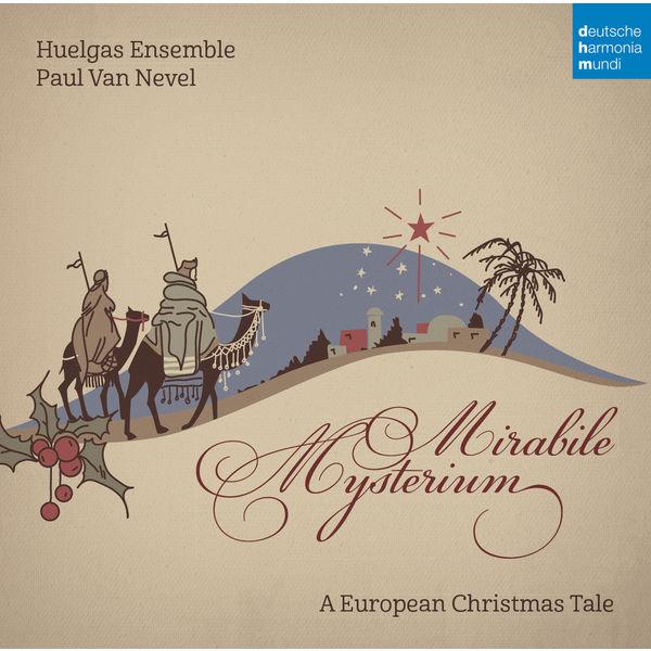 Huelgas Ensemble - Mirabile Mysterium - A European Christmas Tale