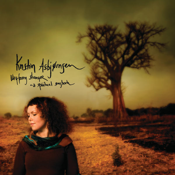 Kristin Asbjørnsen - Wayfaring Stranger - a spritual songbook