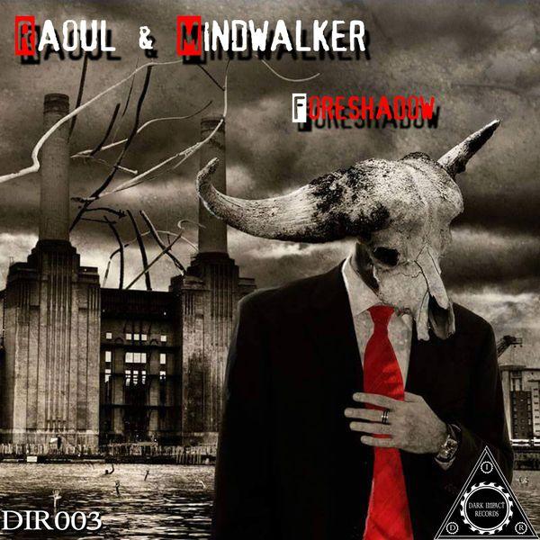 Raoul, Mindwalker - Foreshadow