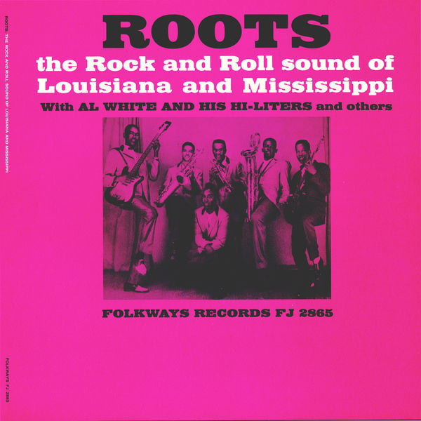 Various Artists - Roots: The Rock and Roll Sound of Louisiana and Mississippi