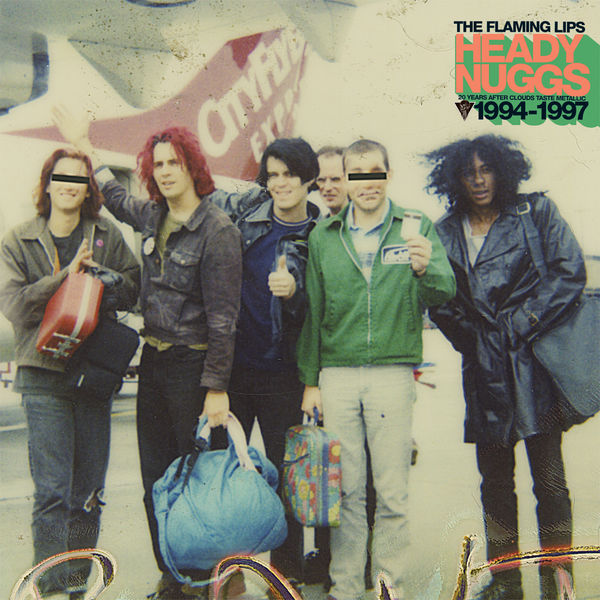 The Flaming Lips - Heady Nuggs: 20 Years After Clouds Taste Metallic 1994-1997