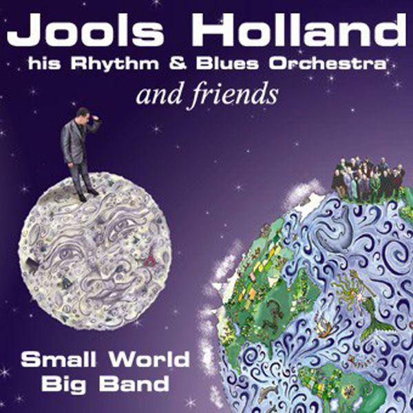 Jools Holland - Jools Holland And Friends - Small World Big Band