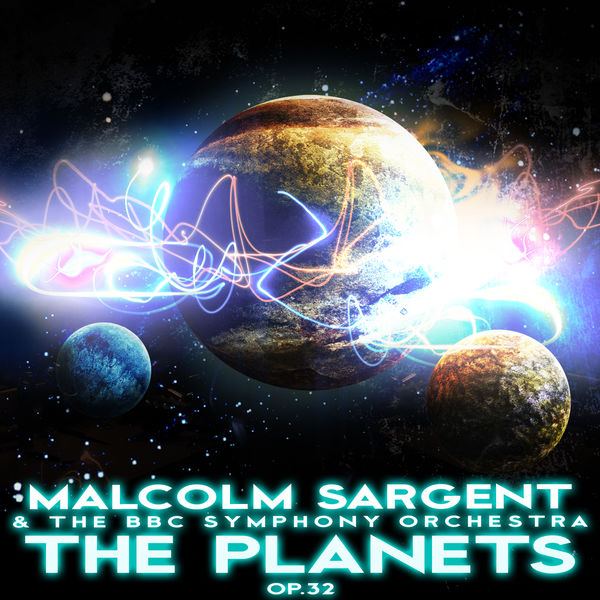 Malcolm Sargent - The Planets, Op. 32