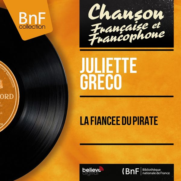 Juliette Gréco - La fiancée du pirate (Mono Version)