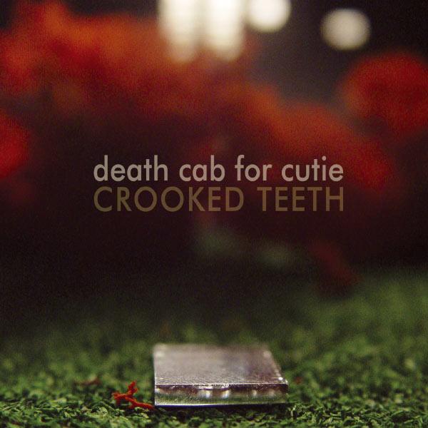 Death Cab For Cutie - Crooked Teeth (Europen Slimline & German Digital)