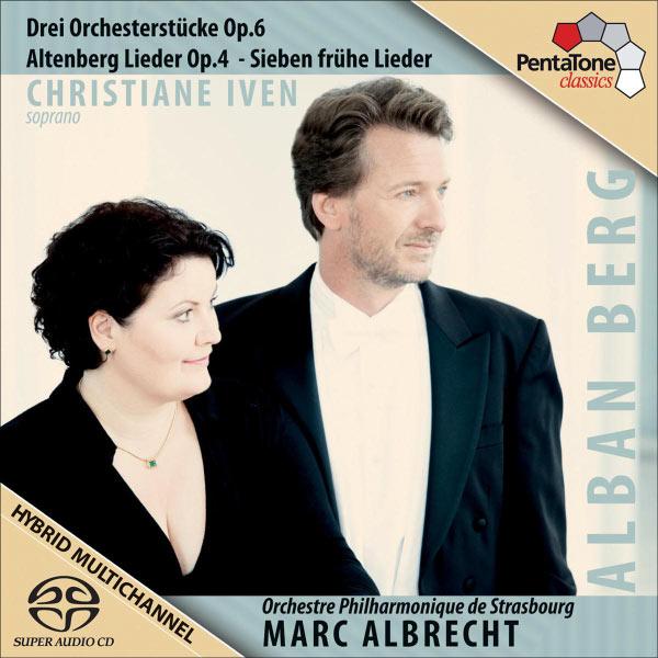 Marc Albrecht - Berg, A.: 3 Stucke / 5 Altenberglieder / 7 Fruhe Lieder / Wein, Weib und Gesang