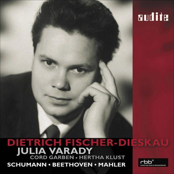 Dietrich Fischer-Dieskau - Schumann: Duette - Beethoven: 6 Lieder von Gellert - Mahler: aus Des Knaben Wunderhorn