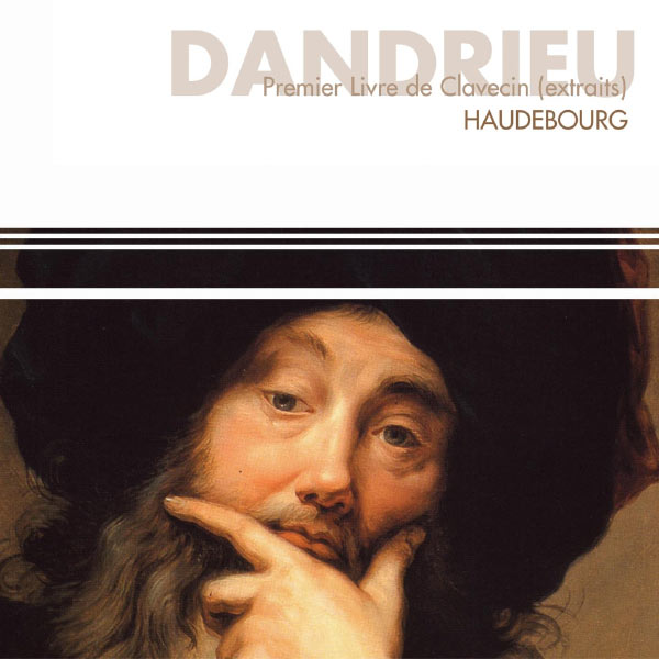Brigitte Haudebourg - Dandrieu : 1er livre de clavecin