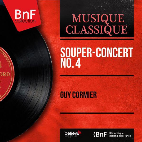 Guy Cormier - Souper-concert No. 4 (Mono Version)