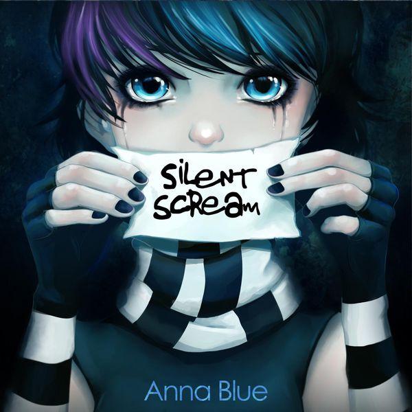 Anna Blue - Silent Scream