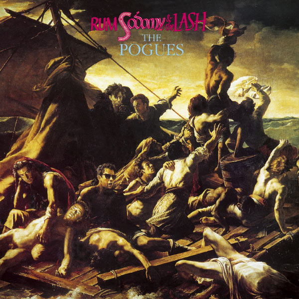 The Pogues - Rum Sodomy & The Lash (Expanded Edition)