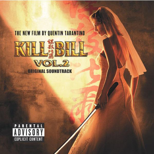 Various Artists - Kill Bill Vol. 2 Original Soundtrack