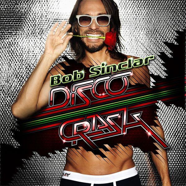 Bob Sinclar - Disco Crash