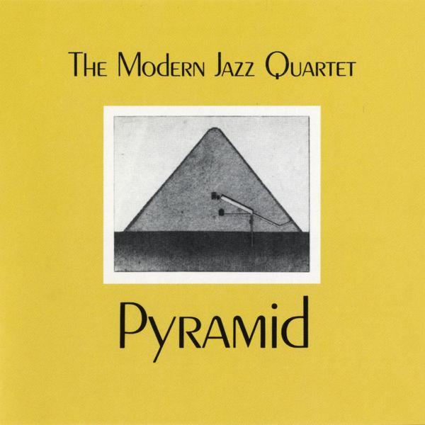 Modern Jazz Quartet - Pyramid