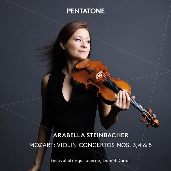 Arabella - Wolfgang Amadeus Mozart : Violin Concertos Nos. 3, 4, 5