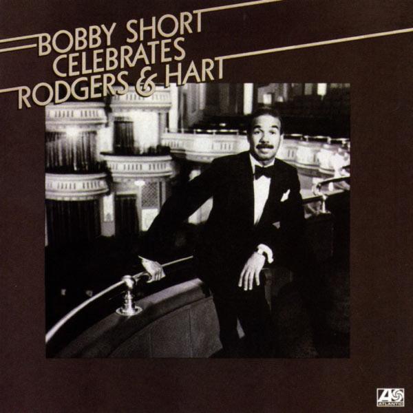 Bobby Short - Bobby Short Celebrates Rodgers & Hart