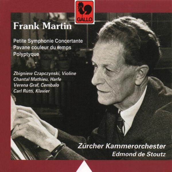 Frank Martin - Frank Martin: Polyptyque – Pavane couleur du temps – Petite Symphonie Concertante