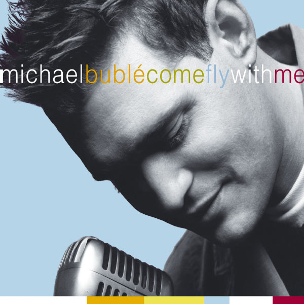 Michael Bublé Come Fly With Me (CD w/ DVD-Digipak)