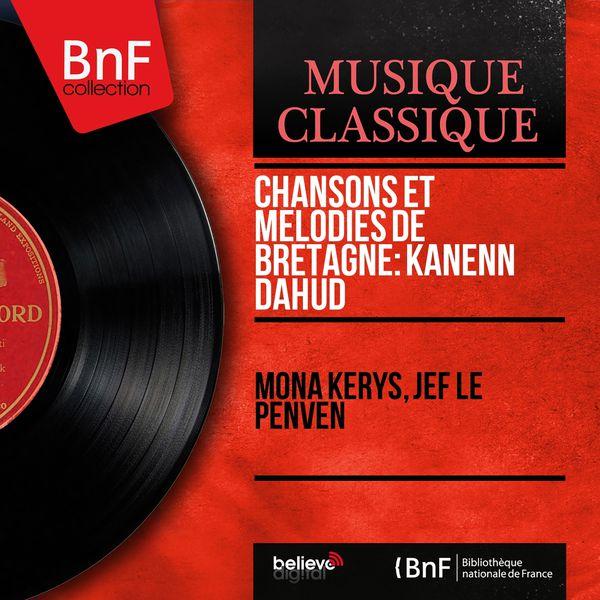 Mona Kerys - Chansons et mélodies de Bretagne: Kanenn Dahud (Mono Version)