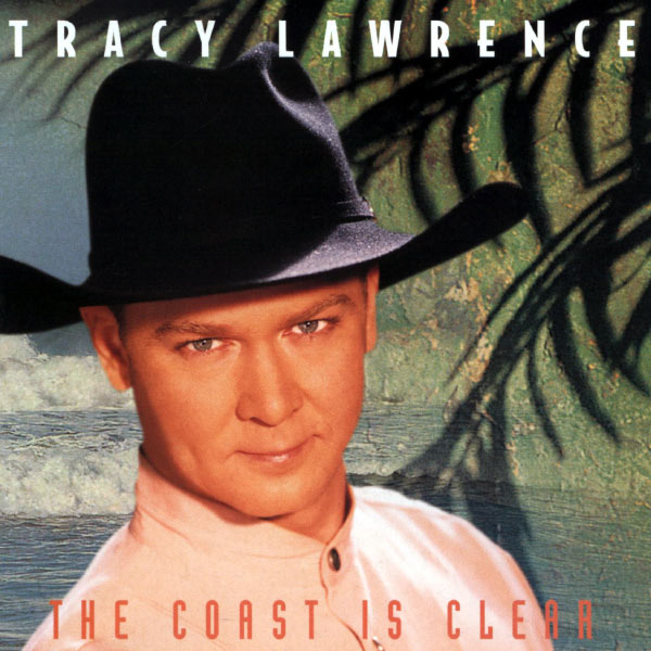 the coast is clear tracy lawrence download and listen to the album. Black Bedroom Furniture Sets. Home Design Ideas