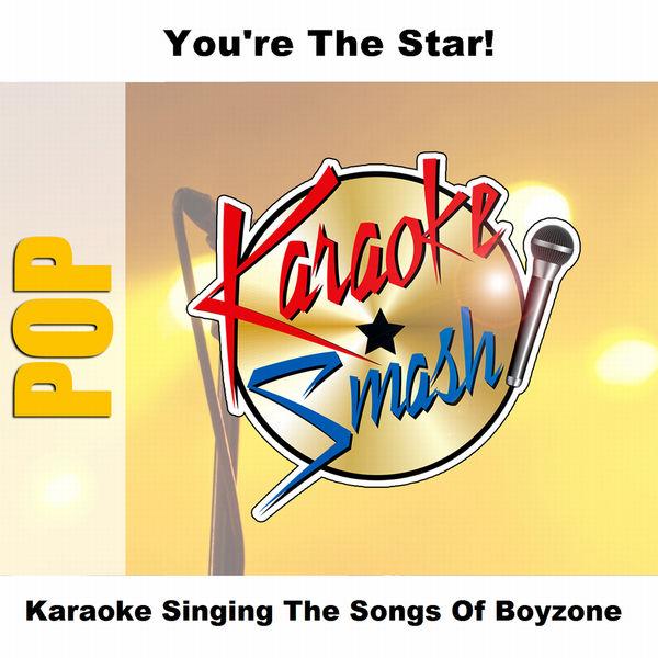 Karaoke - Karaoke Singing The Songs Of Boyzone