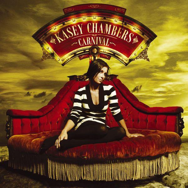 Kasey Chambers - Carnival (U.S. Version)