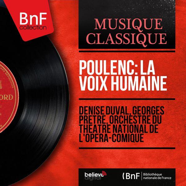Denise Duval - Poulenc: La voix humaine (First Recording, Mono Version)