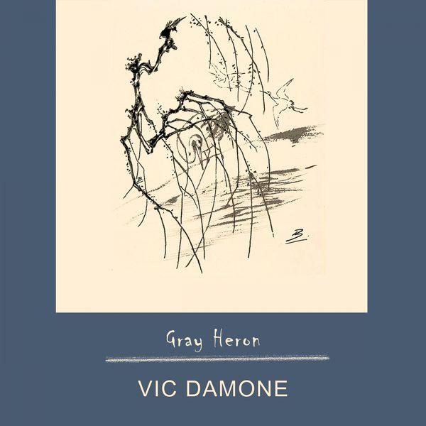 Vic Damone - Gray Heron