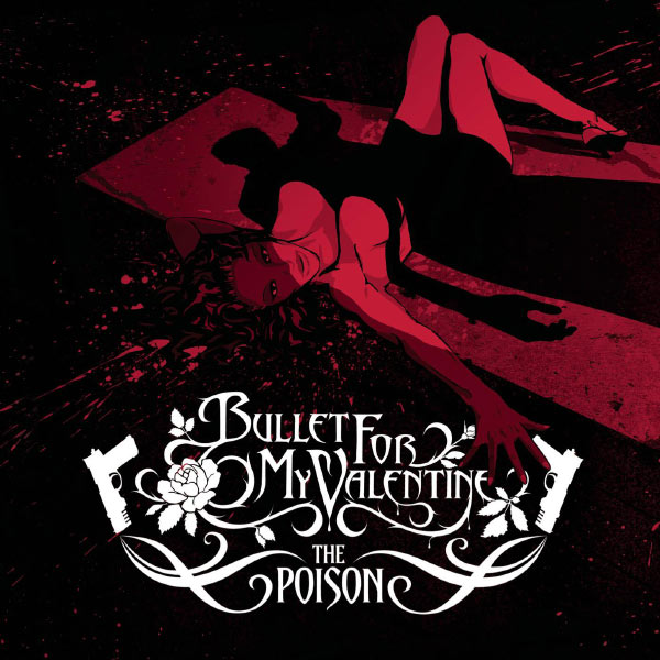Album The Poison Bullet For My Valentine Qobuz Download And Streaming In High Quality