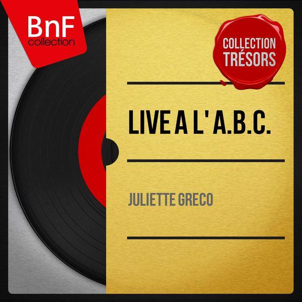 Juliette Gréco - Live à l' A.B.C. (Live, Mono Version)