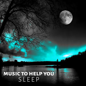 Music to Help You Sleep - Deep Sleep Hypnosis, Soothing and Relaxing