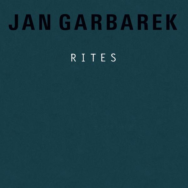 Jan Garbarek - Rites