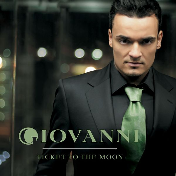 Giovanni - Ticket to the Moon