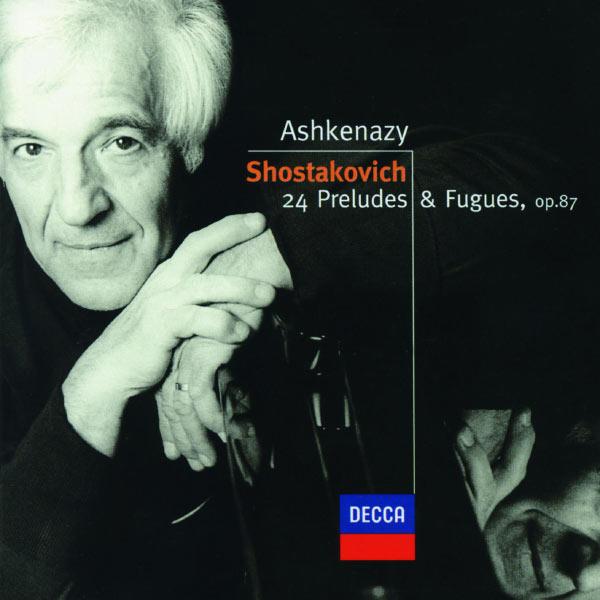 Vladimir Ashkenazy - Shostakovich: 24 Preludes & Fugues, Op.87
