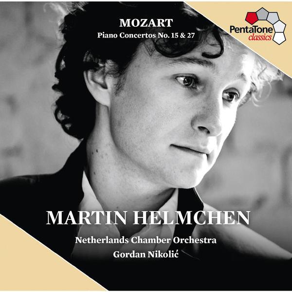 Martin Helmchen - Concertos pour piano n°15, K450 et n°27, K595