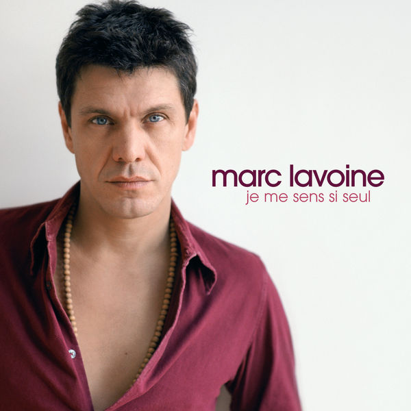 je me sens si seul marc lavoine t l charger et couter l 39 album. Black Bedroom Furniture Sets. Home Design Ideas