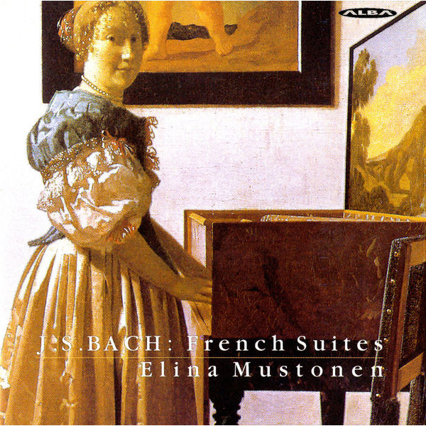 Elina Mustonen - Bach: French Suites