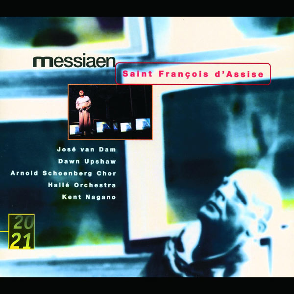 Hallé Orchestra - Messiaen: Saint Francois D'Assise