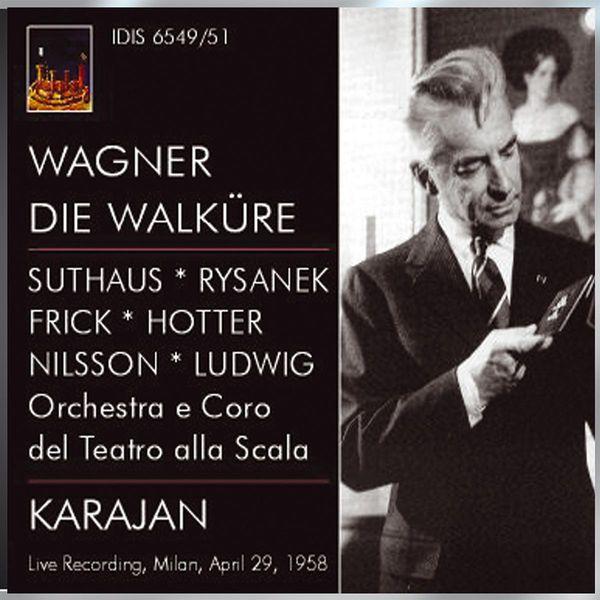 Herbert von Karajan - Wagner, R.: Walkure (Die) [Opera] (Karajan) (1958)