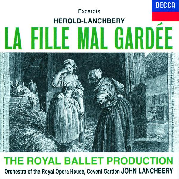 Royal Opera House Orchestra - Hérold: La Fille mal gardée - Highlights