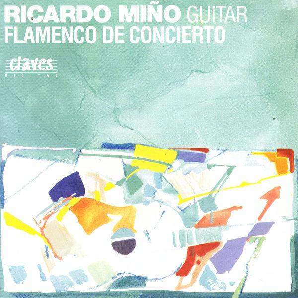 Ricardo Miño - Flamenco De Concierto