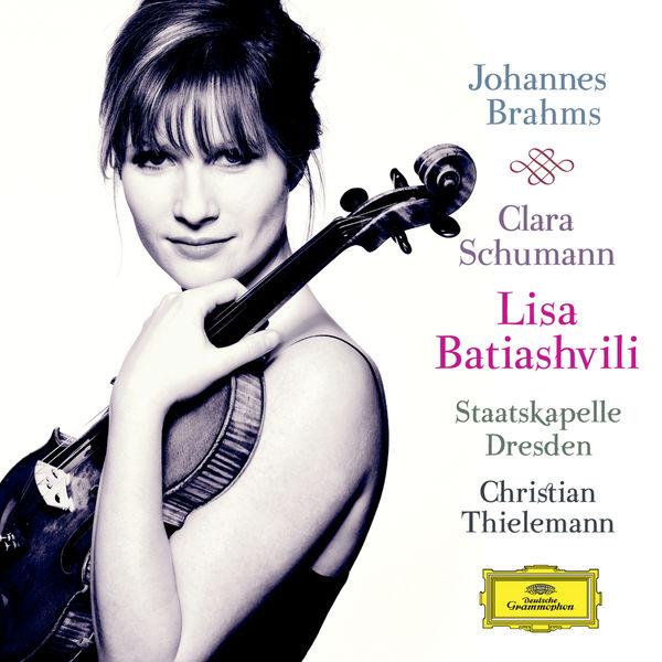 Lisa Batiashvili - Johannes Brahms / Clara Schumann
