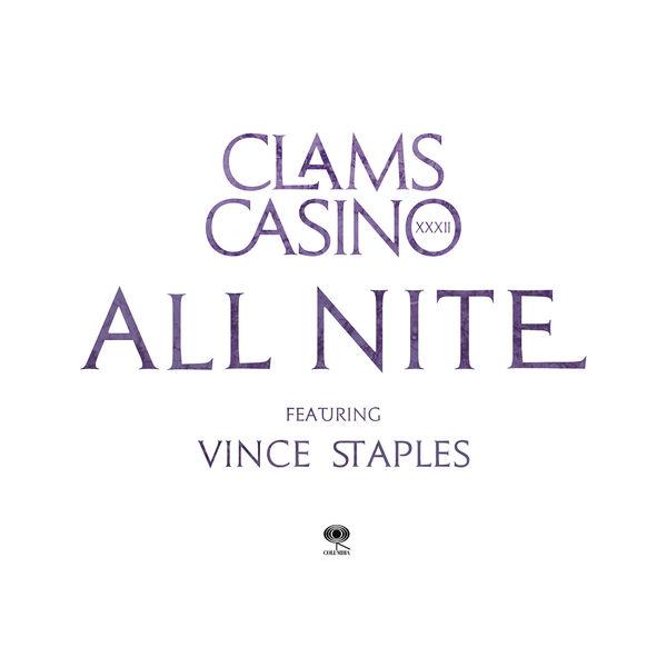 Clams Casino - All Nite