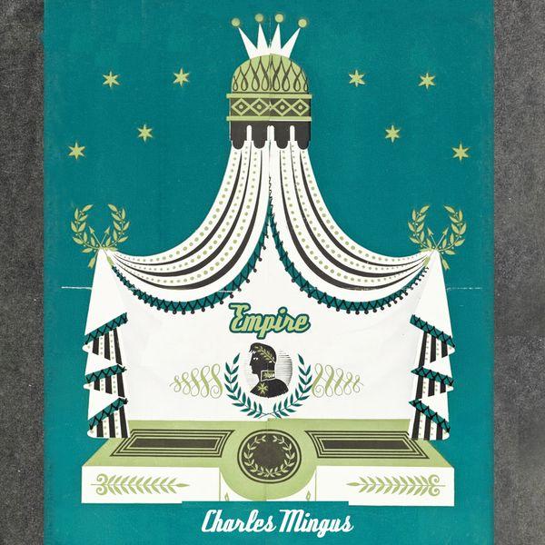 Charles Mingus - Empire